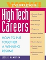 Wow Resumes for High Tech Careers How to Put Together A Winning Resume