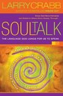 Soul Talk Speaking with Power Into the Lives of Others