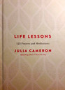 Life Lessons 125 Prayers and Meditations