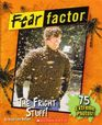 The Fright Stuff! (Fear Factor)