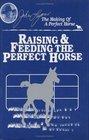 Raising  Feeding the Perfect Horse