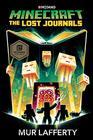 Minecraft The Lost Journals An Official Minecraft Novel