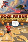 Cool Beans The Further Adventures of Beanboy