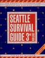 Seattle Survival Guide The Essential Handbook for Urban Living