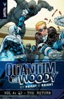 Quantum and Woody by Priest  Bright Volume 4 Q2 - The Return