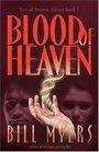 Blood of Heaven (Fire of Heaven, Bk 1)