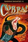 Dangerous Encounters 2 Cobra Real-Life Animals Attacks