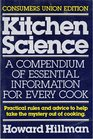Kitchen Science A Compendium of Essential Information for Every Cook