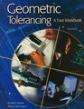 Geometric Tolerancing A Text-Workbook Student Text-Workbook