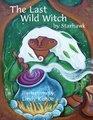 The Last Wild Witch