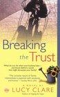 Breaking the Trust