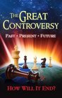 The Great Controversy: How will it end?