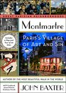Montmartre Paris's Village of Art and Sin