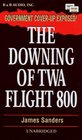 The Downing of Twa Flight 800