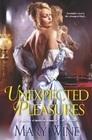 Unexpected Pleasures