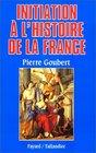 Initiation  l'histoire de la France suivi d'une chronologie de cartes de ta
