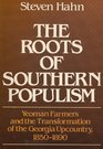Roots of Southern Populism