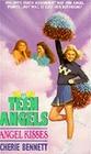 Angel Kisses (Teen Angels)