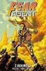Fear Agent Volume 5 I Against I