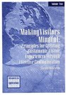 Making Visitors Mindful Principles for Creating Sustainable Visitor Experiences through Effective Communication