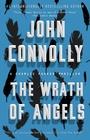 The Wrath of Angels A Charlie Parker Thriller