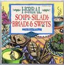Herbal Soups Salads Breads  Sweets A Fresh From The Garden Cookbook
