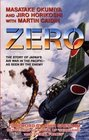 Zero  The Story of Japan's Air War in the Pacific -- As Seen by the Enemy