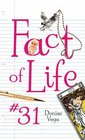 Fact of Life 31
