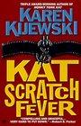 Kat Scratch Fever (Kat Colorado, Bk 8)
