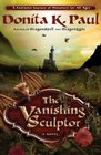 The Vanishing Sculptor (Valley of the Dragons, Bk 1)