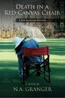 Death in a Red Canvas Chair: A Rhe Brewster Mystery (Rhe Brewster Mysteries) (Volume 1)
