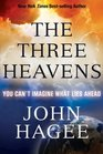 The Three Heavens You Can't Imagine What Lies Ahead