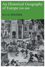 An Historical Geography of Europe1500-1840