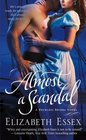 Almost a Scandal (Reckless Brides, Bk 1)