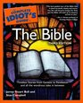 The Complete Idiot's Guide to the Bible Third Edition
