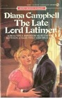 The Late Lord Latimer (Signet Regency Romance)