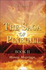 The Saga of Pinehill Book II Money Marriage and the Way