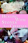 Healing With Stones And Crystals
