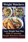 Weight Watchers Lose Weight Your Way With 25 Amazing Weight Watchers Salads