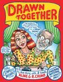 Drawn Together The Collected Works of R and A Crumb