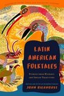 Latin American Folktales  Stories from Hispanic and Indian Traditions