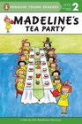 Madeline's Tea Party (Penguin Young Readers, L2)