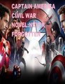 Marvels Captain America Civil War Novel Never Forgotten