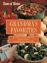Grandma's Favorites: Over 350 Best-Loved Recipes Handed Down through the Generations - From Sunday Pot Roast to Oatmeal Cookies (Taste of Home)