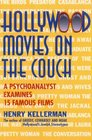 Hollywood Movies on the Couch A Psychoanalyst Examines 15 Famous Films