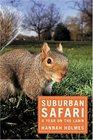 Suburban Safari : A Year on the Lawn