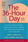 The 36Hour Day A Family Guide to Caring for People with Alzheimer Disease Other Dementias and Memory Loss in Later Life
