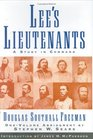 Lee's Lieutenants A Study in Command