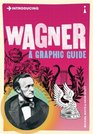 Introducing Wagner A Graphic Guide