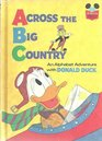 Across the Big Country:  An Alphabet Adventure with Donald Duck (Disney's Wonderful World of Reading)